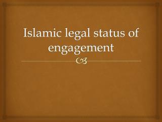 Islamic legal status of engagement
