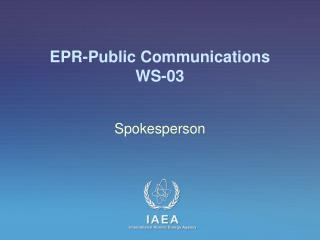 EPR-Public Communications WS -03