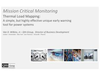 Mission Critical Monitoring  - Thermal Mapping		2