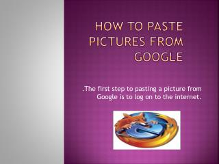 How To Paste Pictures from Google