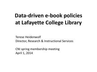 Data-driven e-book policies at Lafayette College Library