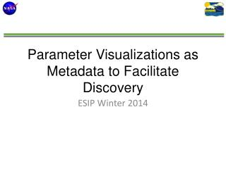 Parameter Visualizations as Metadata to Facilitate Discovery