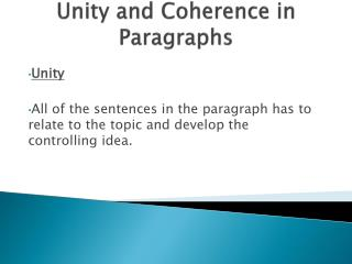 Unity and Coherence in Paragraphs