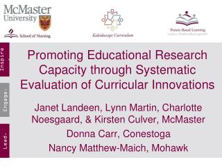 Promoting Educational Research Capacity through Systematic Evaluation of Curricular Innovations
