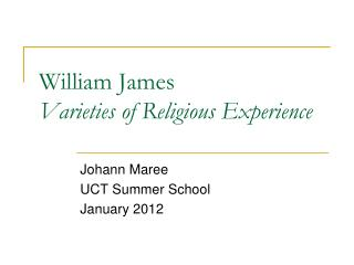 William James Varieties of Religious Experience