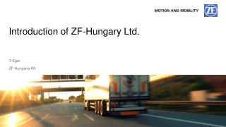 Introduction  of ZF-Hungary Ltd.