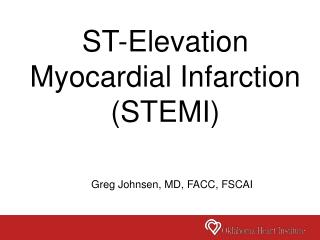 ST-Elevation Myocardial Infarction (STEMI)