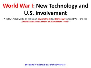 World War I : New Technology and U.S. Involvement