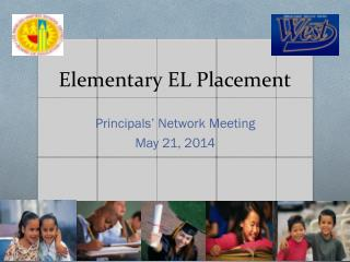 Elementary EL Placement