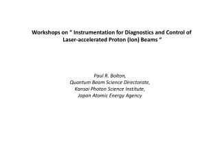 "Workshops on "" Instrumentation for Diagnostics and Control of"