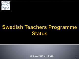 Swedish Teachers  Programme  Status