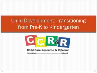 Child Development: Transitioning from Pre-K to Kindergarten