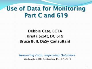 Use of Data for Monitoring Part C and 619
