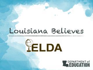 ELDA Administration 2012-2013
