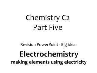 Chemistry C2  Part Five