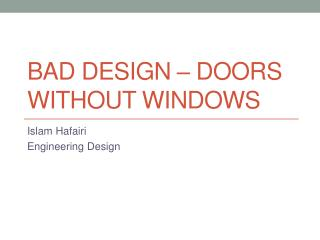 Bad Design – doors without windows