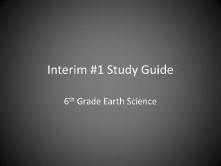 Interim #1 Study Guide