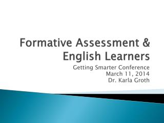 Formative Assessment & English Learners