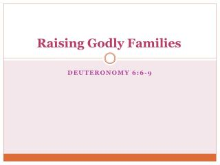 Raising Godly Families