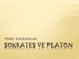Sokrates ve platon