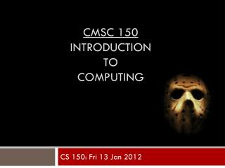 CMSC 150 Introduction TO Computing