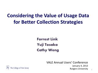 Considering the Value of Usage Data for Better Collection  Strategies
