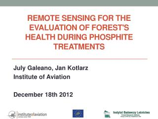 Remote Sensing for  the Evaluation  of forest's  health during  phosphite treatments