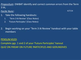 Propositum : DWBAT identify and correct common errors from the Term 3 IA;