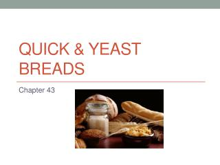 Quick & Yeast Breads