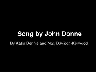 Song by John Donne