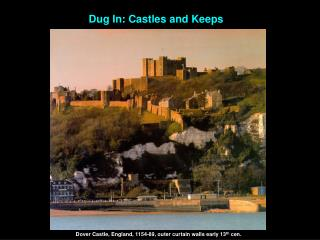 Dug In: Castles and Keeps