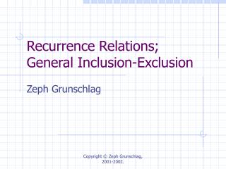 Recurrence Relations;  General Inclusion-Exclusion