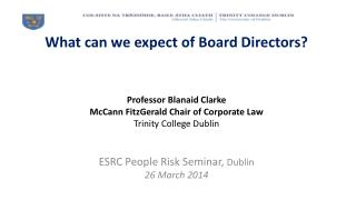 What  can we expect of  Board Directors?