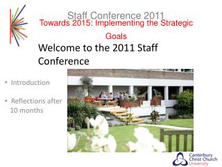 Staff Conference 2011 Towards 2015: Implementing the Strategic Goals