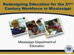 Redesigning Education for the 21 st Century Workforce in ...