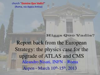 Report back from the European Strategy: the physics  case for the  upgrade of  ATLAS and CMS