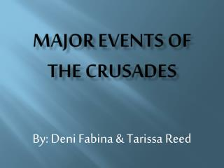 Major events of the crusades