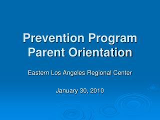Prevention Program Parent Orientation