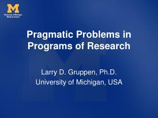 Pragmatic Problems in Programs of Research