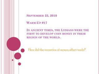 How did the invention of money affect trade?