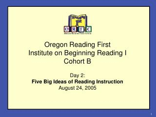 Oregon Reading First Institute on Beginning Reading I Cohort B