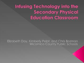 Infusing Technology into the Secondary Physical Education Classroom