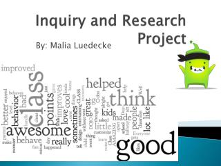 Inquiry and Research Project