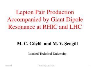 Lepton Pair Production Accompanied by Giant Dipole Resonance at RHIC and LHC