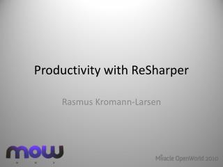 Productivity with ReSharper
