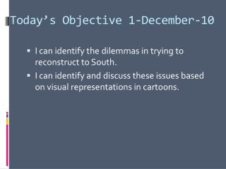 Today's  Objective 1-December-10