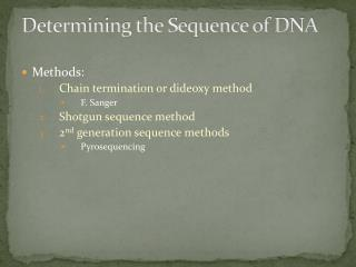 Determining the Sequence of DNA