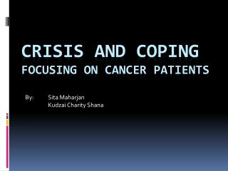 Crisis and Coping Focusing on Cancer Patients