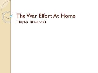 The War Effort At Home