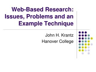 Web-Based Research: Issues, Problems and an Example Technique